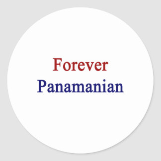 Forever Panamanian Classic Round Sticker