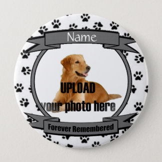 Forever Remembered Dog or Cat Memorial Pinback Button