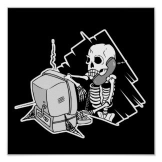 forever skeleton on hold tech support posters