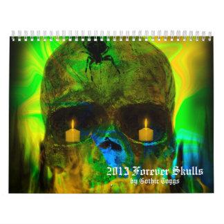 Forever Skulls Goth Fantasy 2013 Calendar