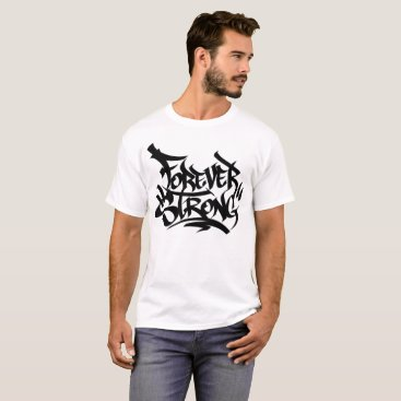 Beach Themed Forever Strong T-Shirt