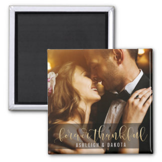 Forever Thankful Gold Calligraphy | Custom Photo Magnet