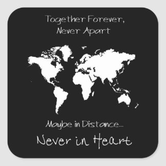 Forever together never apart square sticker
