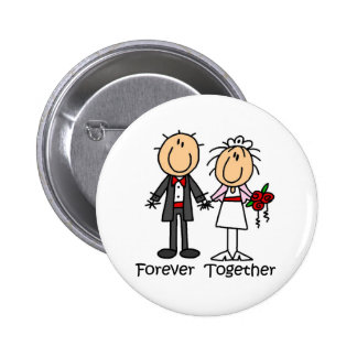 Forever Together T-shirts and Gifts Pin