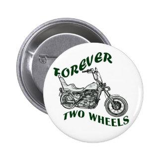 Forever Two Wheels - Biker 2 Inch Round Button