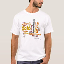 Forever Xolo Word Cloud T-Shirt