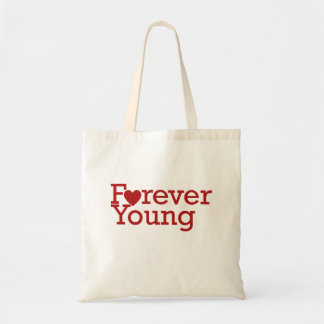 Forever Young Budget Tote Bag