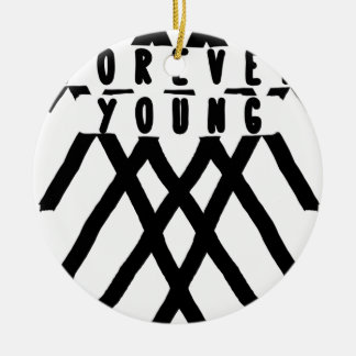 forever young ceramic ornament