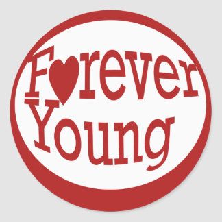 Forever Young Classic Round Sticker
