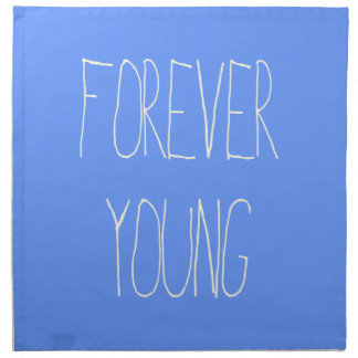 Forever young cloth napkin