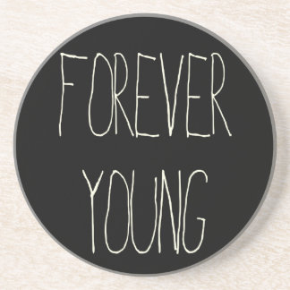 Forever young drink coaster