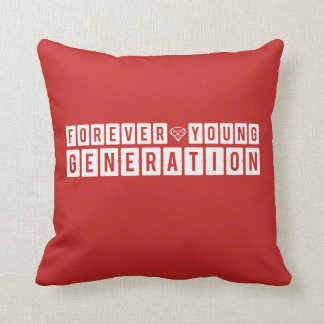 Forever Young Generation Throw Pillow