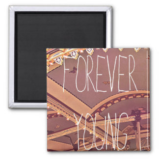 Forever young fridge magnets