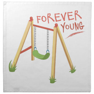 Forever Young Napkin