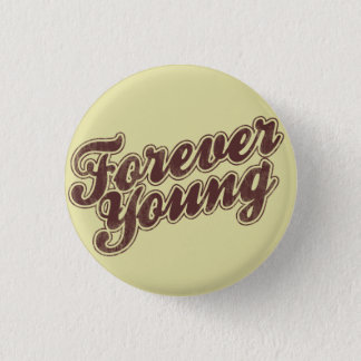 Forever Young Retro Flair Button