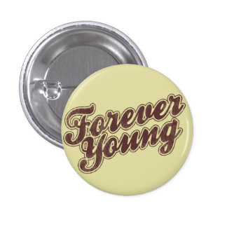 Forever Young Retro Flair Button
