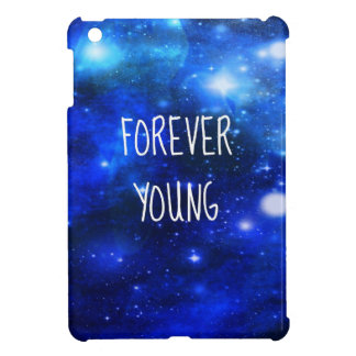 Forever Young Space Galaxy Case For The iPad Mini