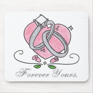 Forever Yours. Mouse Pad