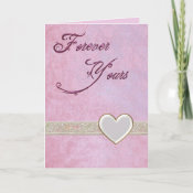 Forever Yours Romance Card card