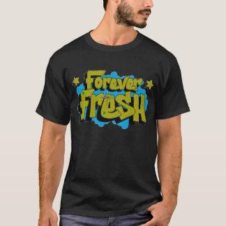 FOREVERFRESH2 T-Shirt