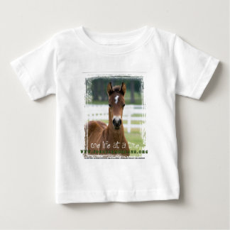 ForeverMorgans One Life at a Time Foal Baby T-Shirt