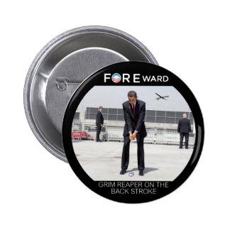 FOREward Anti-Obama Pin Redondo De 2 Pulgadas