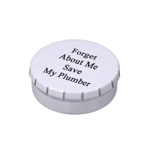 Forget About Me Save My Plumber Jelly Belly Candy Tin