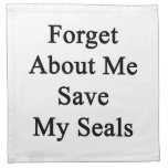 Forget About Me Save My Seals Cloth Napkins