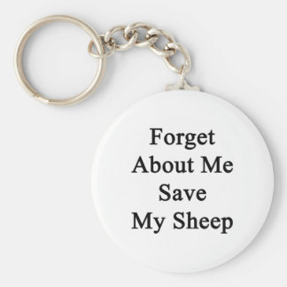 Forget About Me Save My Sheep Key Chain