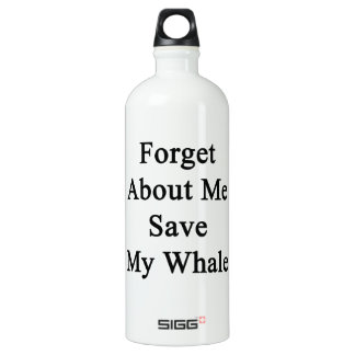 Forget About Me Save My Whale SIGG Traveler 1.0L Water Bottle