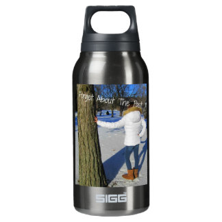 Forget About The Past Insulated Water Bottle