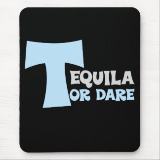 Forget about the truth I want tequila Mouse Pad