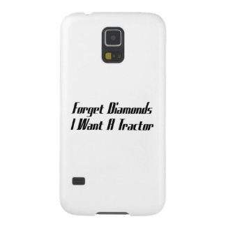 Forget Diamonds I Want A Tractor Tractor Gifts Galaxy S5 Cover