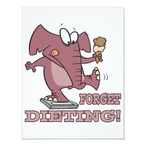 """forget dieting funny diet humor elephant 4.25"""" x 5.5"""" invitation card"""