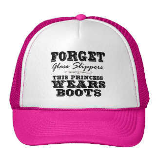 Forget Glass Slippers, This Princess Wears Boots Trucker Hat