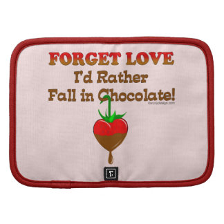 Forget love I'd rather fall in chocolate Planner