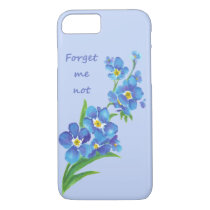 Forget-Me-Not Flower and  Inspirational Quote iPhone 8/7 Case