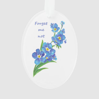 """""""Forget me Not"""" Flowers & Quote"""