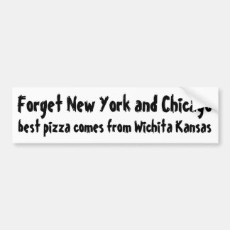 Forget New York and Chicago style pizza Bumper Sticker