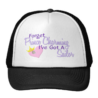 Forget Prince Charming - Sailor Trucker Hat