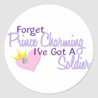 Forget Prince Charming - Soldier Classic Round Sticker