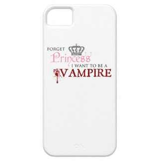 """""""Forget Princess, I Want to Be A Vampire"""" iPhone SE/5/5s Case"""