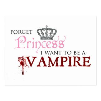"""""""Forget Princess, I Want to Be A Vampire"""" Postcard"""