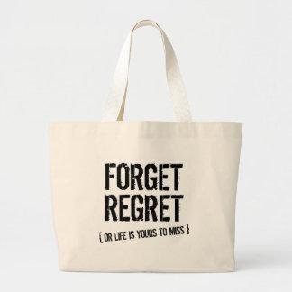 Forget Regret Large Tote Bag