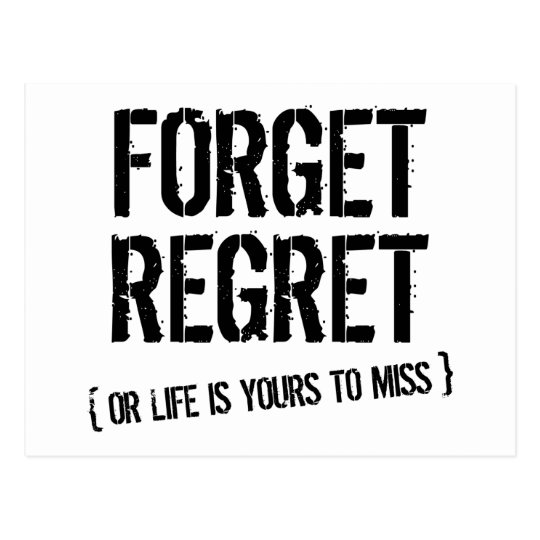 Forget Regret Postcard