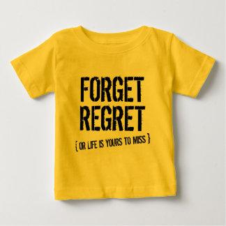 Forget Regret Shirt
