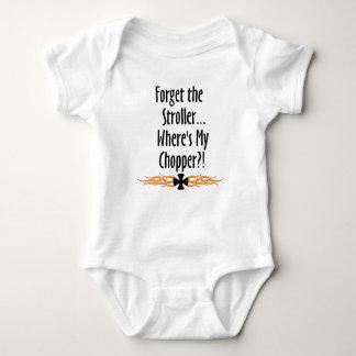 Forget Stroller...Where's My Chopper T Shirt