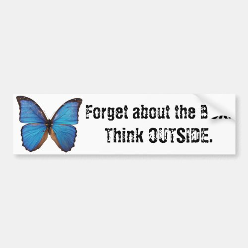 Forget the Box _Think Outside Nature Creativity Bumper Sticker
