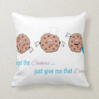 Forget the Cookies Pillow
