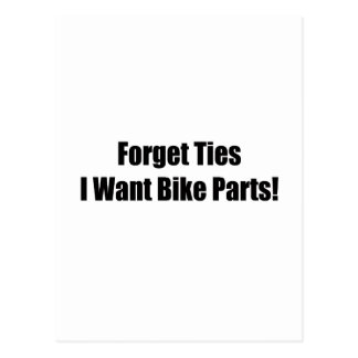 Forget Ties I Want Bike Parts Postcard